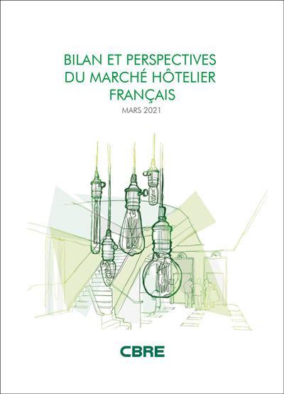 Bilan et perspectives du marche hotelier francais